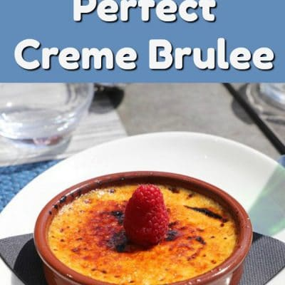 Make Perfect Crème Brûlée at Home