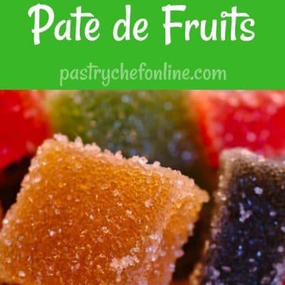 Pastry Gems:  Pate de Fruits
