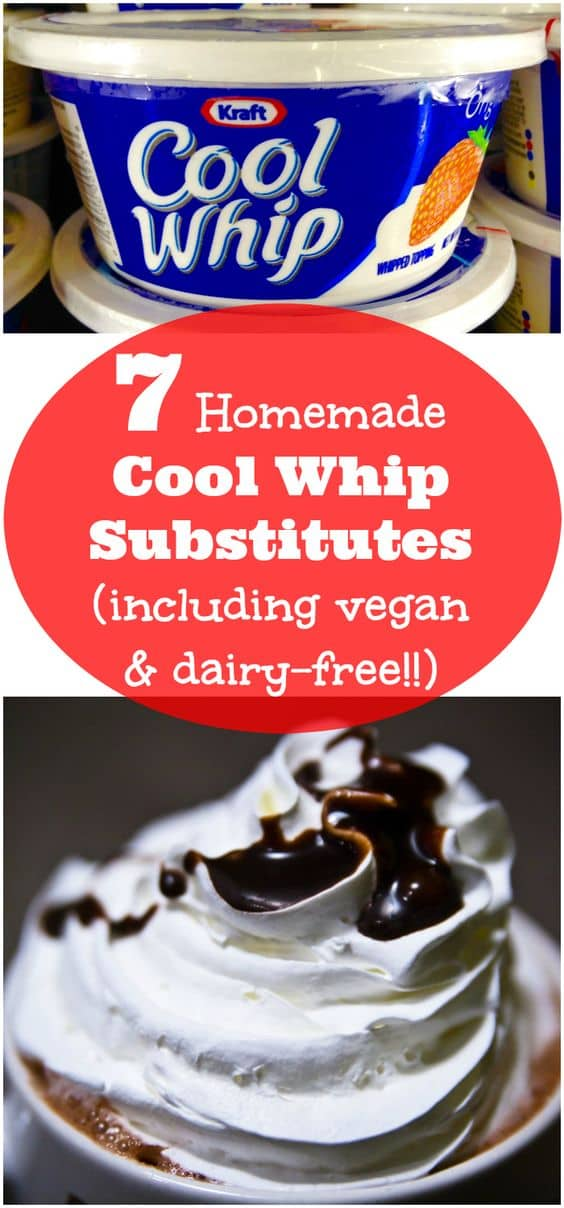 """A long collage image of a tub of Cool Whip, whipped cream with chocolate syrup, and text reading """"7 homemade Cool Whip substitutes (including vegan and dairy-free)."""""""