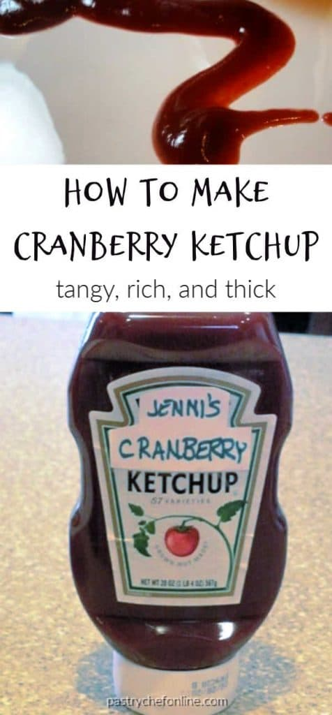 """2 images of cranberry ketchup with text """"how to make cranberry ketchup. rich, thick and tangy"""""""