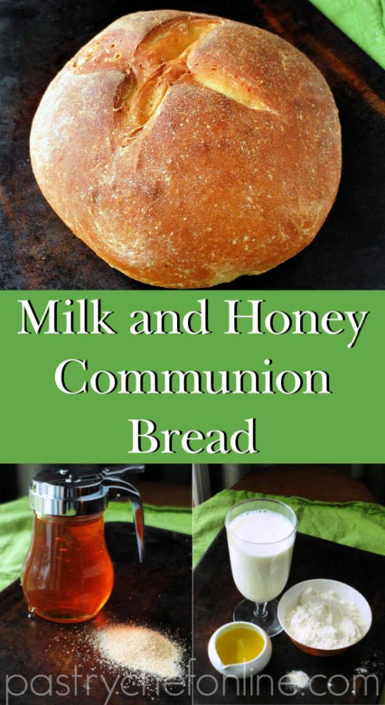 """loaf of bread and honey, yeast and other ingredients. text reads """"milk and honey communion bread"""""""