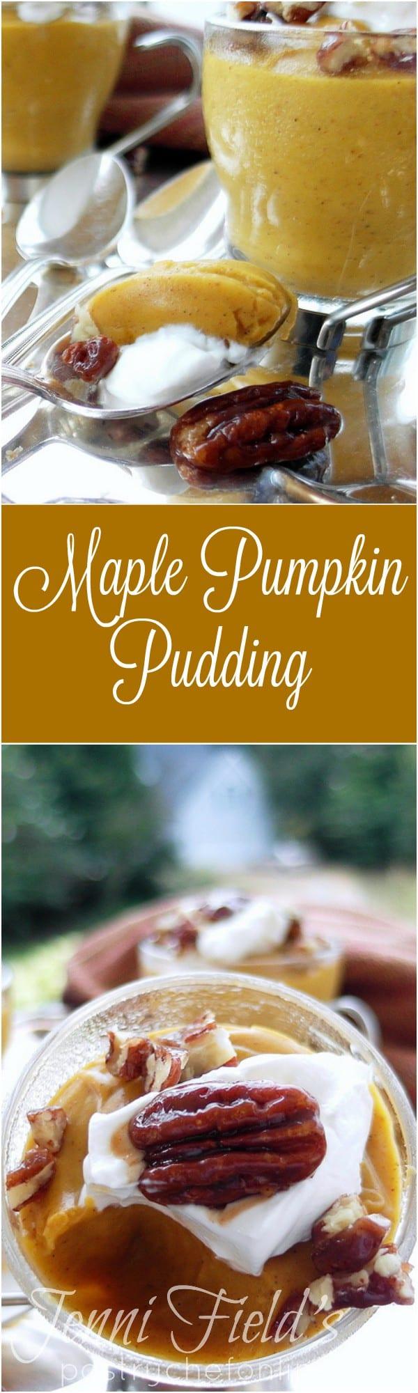 Maple Pumpkin Pudding collage.