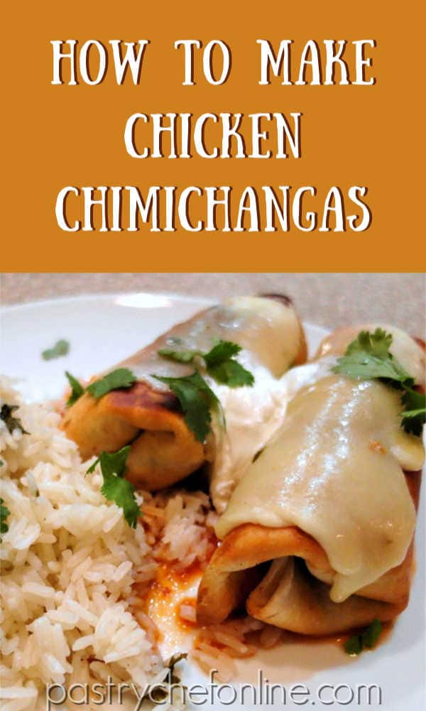 """2 chicken chimichangas on a white plate text reads """"how to make chicken chimichangas"""""""