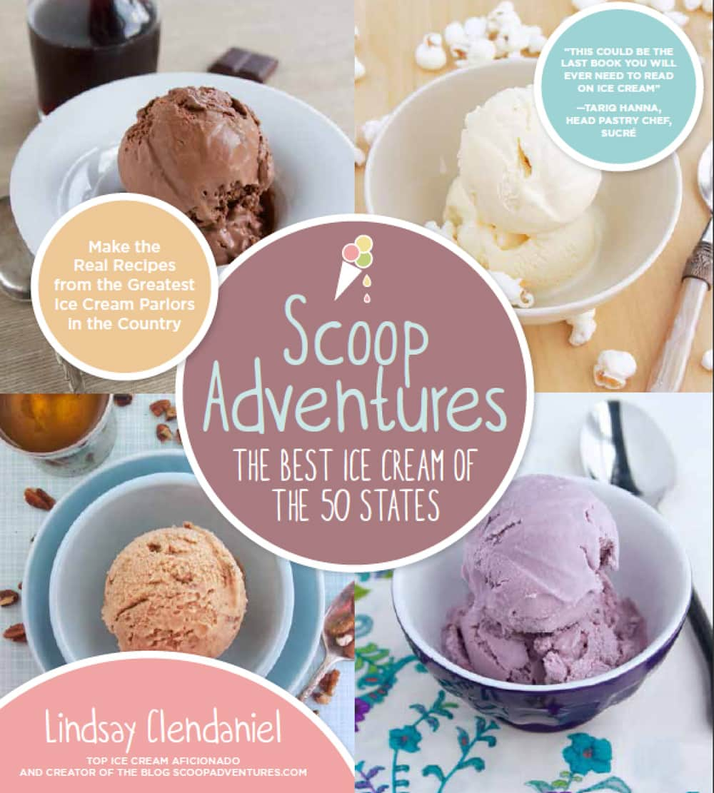 """Cover of the ice cream cookbook """"Scoop Adventures: The Best Ice Cream of the 50 States"""" by Lindsay Clendaniel."""