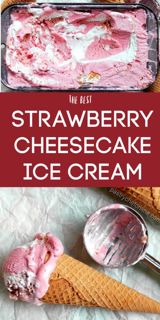 """2 images of ice cream text reads """"the best strawberry cheesecake ice cream"""""""