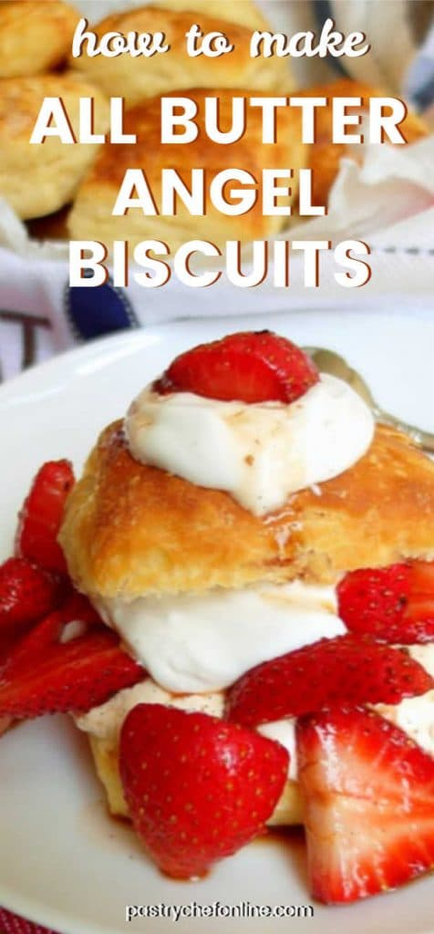 """strawberry shortcake made with all butter angel biscuits text reads """"how to make all-butter angel biscuits"""""""