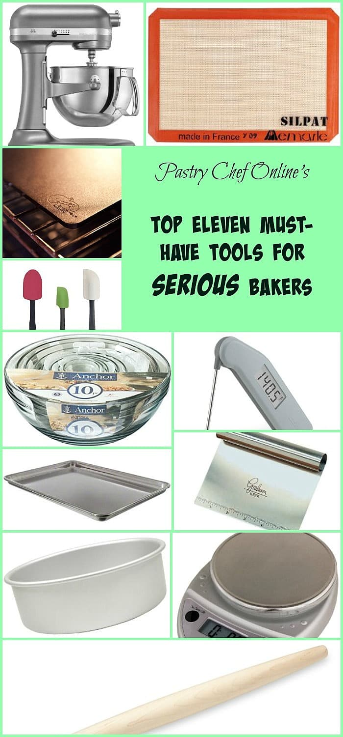 """collage of images of tools for serious bakers. Text reads """"pastry chef online's top eleven must-have tools for serious bakers"""""""
