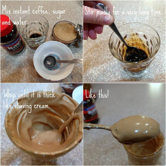"""A collage of 4 images showing how to make beaten coffee with a metal spoon. Text on first picture reads: """"Mix instant coffee, sugar and water."""" Second picture text reads: """"Stir madly for a very long time."""" Third photo text reads: """"Whip until it is thick like shaving cream."""" and Fourth picture text says: """"Like this!""""."""