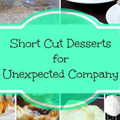 Short-Cut Desserts for Unexpected Company | What Can I Do For You Wednesday