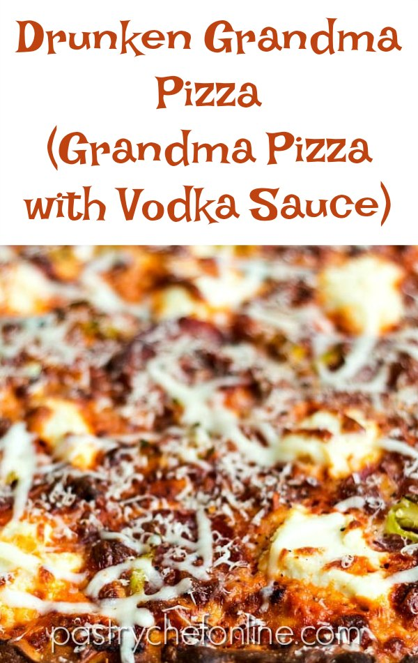 """close up image of grandma pizza text reads """"drunken grandma pizza grandma pizza with vodka sauce"""""""