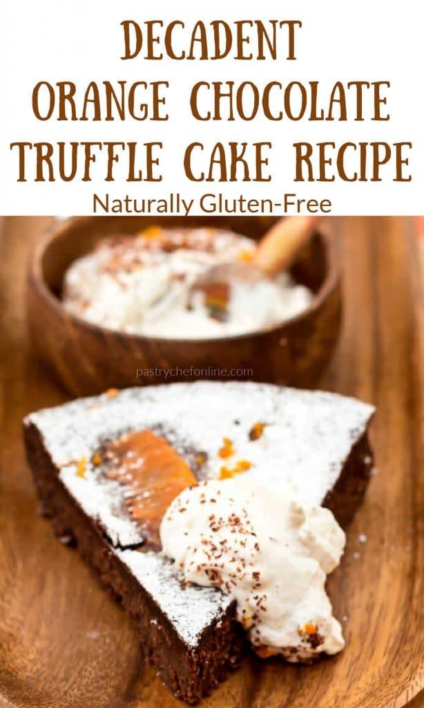 "piece of gluten free chocolate cake text reads ""decadent orange chocolate truffle cake recipe, naturally gluten-free"""