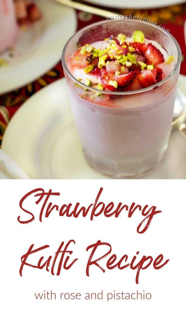 "strawberry kulfi text reads ""strawberry kulfi recipe with rose and pistachio"""
