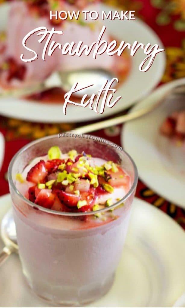 """image of strawberry kulfi on plate text reads """"Strawberry Kulfi Recipe"""""""