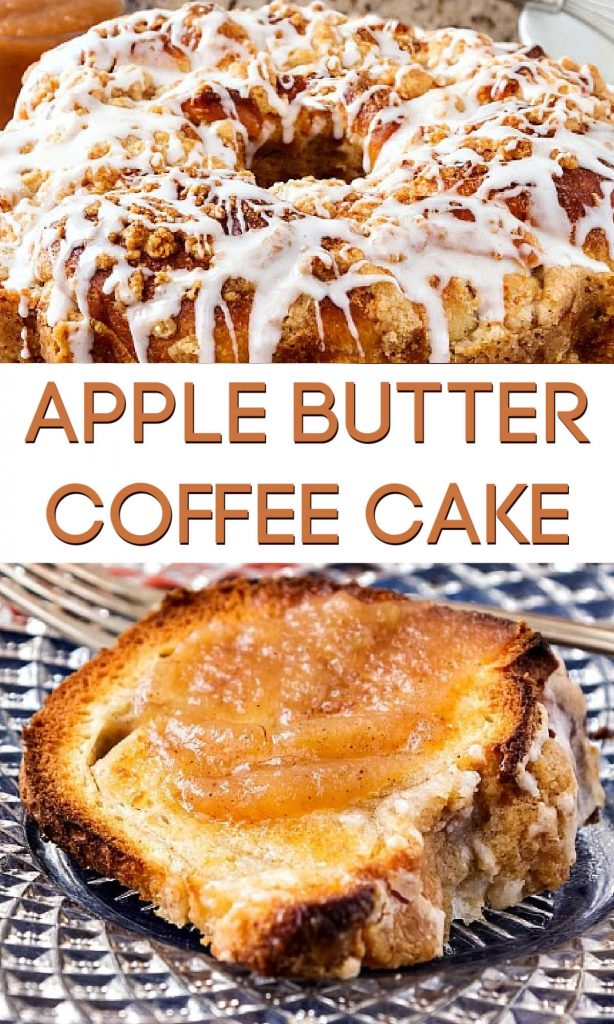 """2 images of toasted coffee cake text reads """"apple butter coffee cake"""""""