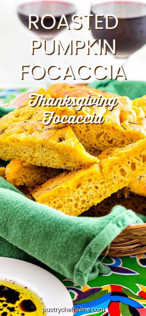"""basket of pumpkin focaccia with 2 glasses of wine. Text reads """"Roasted Pumpkin Focaccia: Thanksgiving Focaccia"""""""