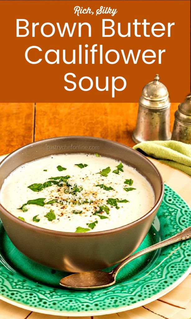 """soup in a bowl text reads """"rich, silky brown butter cauliflower soup"""""""