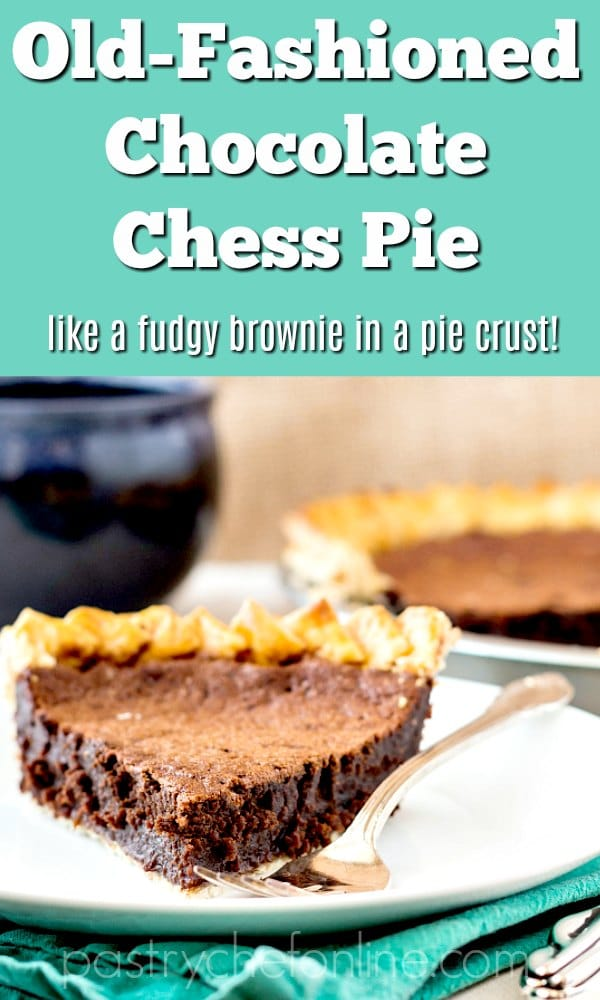 """slice of chocolate pie on a white plate with a blue mug in the background. Text reads """"chocolate chess pie lieke a fudgy brownie in a pie crust"""""""