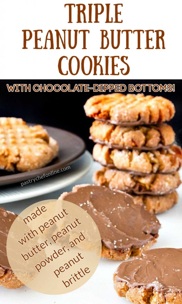 """stack of cookies, some turned over to see chocolate spread on them. text reads """"triple peanut butter cookies with chocolate-dipped bottoms. made with peanut butter, peanut powder, and peanut brittle"""""""