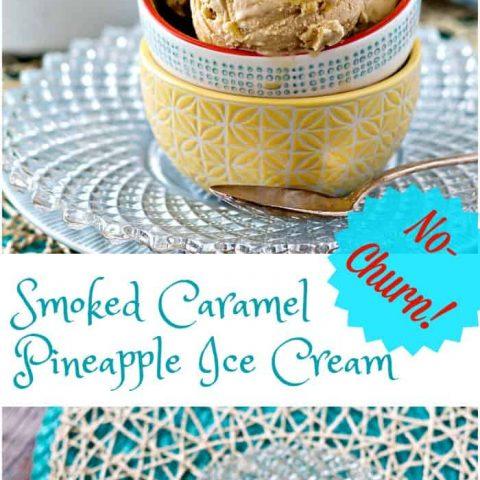 Smoked Caramel Pineapple Ice Cream