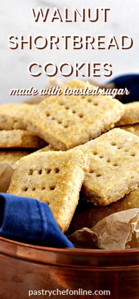"close up of walnut shortbread cookies text reads ""walnut shortbread cookies made with toasted sugar"""