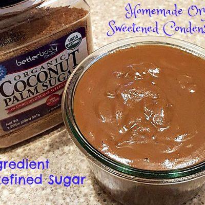 Organic Sweetened Condensed Milk or Dulce de Leche Recipe