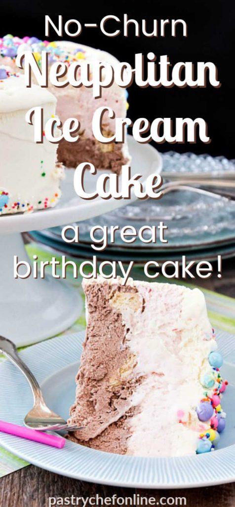 "vertical image of ice cream cake pin image text reads ""no churn neapolitan ice cream cake"""