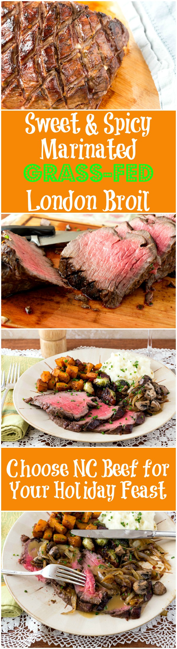 Choose NC Beef for your holiday meal! This sweet and spicy grass fed London Broil is sure to please your holiday crowd! #gottobeNCbeef #sponsored | pastrychefonline.com