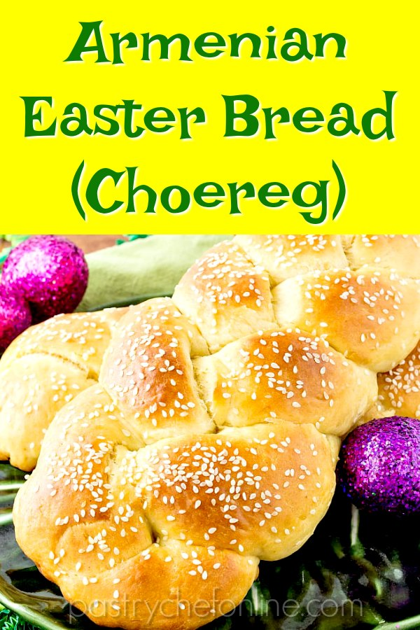 "braided bread on green plate. Text reads ""Armenian Easter Bread (Choereg)"""
