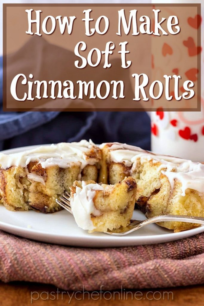 """pin image of plate with a cut cinnamon roll on it. Text reads """"How to make soft cinnamon rolls"""""""