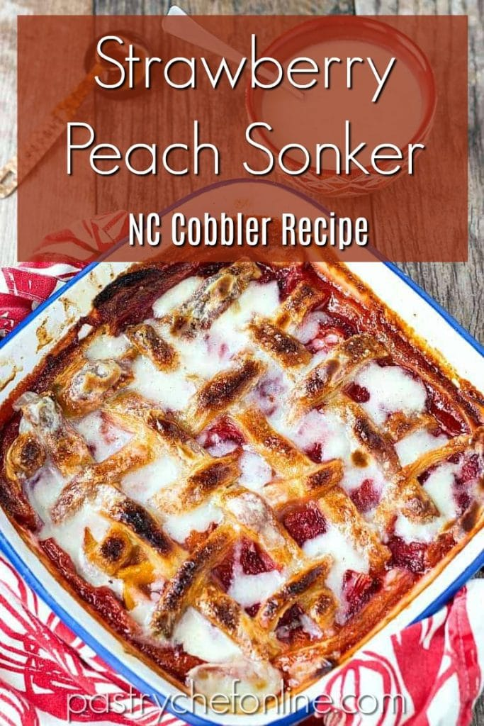 """pin image for strawberry peach sonker text reads """"strawberry peach sonker NC Cobbler Recipe"""