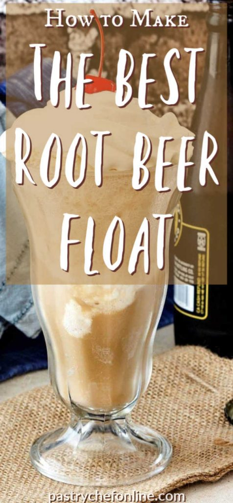"""vertical image or a root beer float text reads """"how to make the best root beer float"""""""