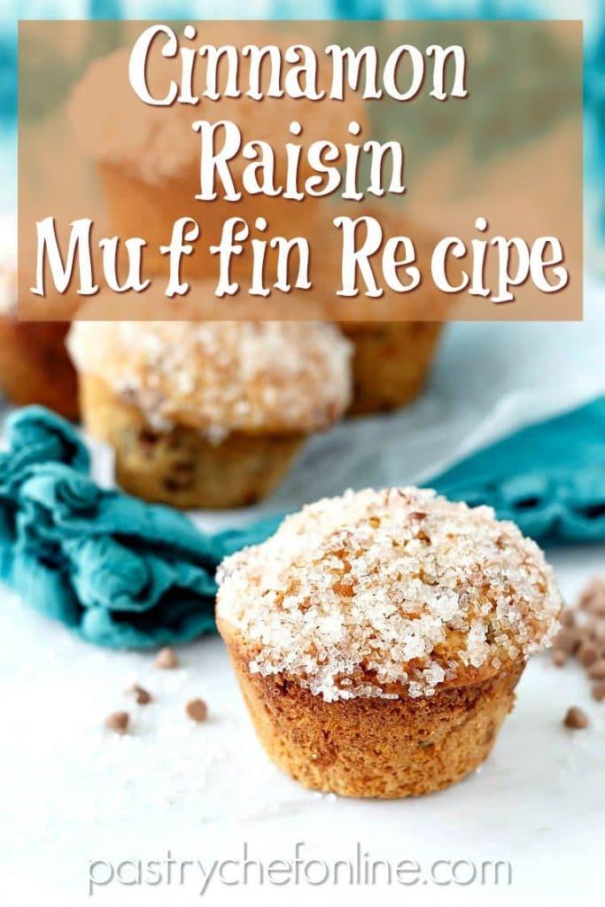 "cinnamon raisin muffins text reads ""cinnamon raisin muffin recipe"""