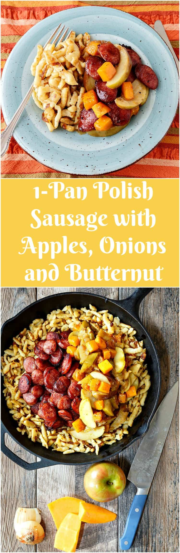 """2 pictures of 1-pan polish sausage with text between them saying: """"Apples, onions, and butternut Squash""""."""