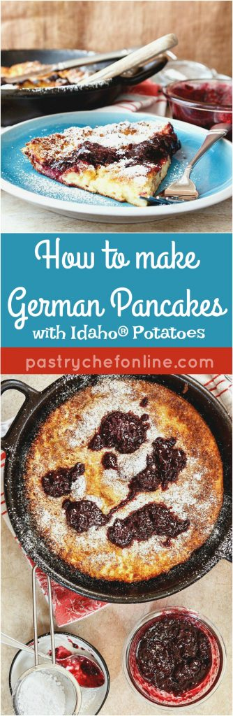 """Collage of German pancakes. One is a slice on a plate, the other is a whole pancake in a cast iron pan. Text in the center reads: """"How to make German Pancakes with Idaho potatoes, pastrychefonline.com."""