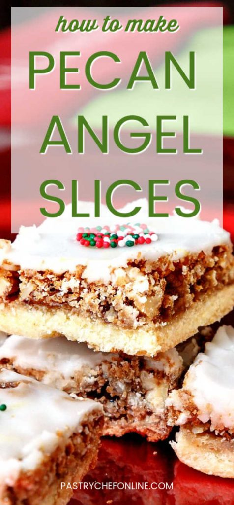 """vertical image of 3 bar cookies with white glaze text reads how to make pecan angel slices"""""""
