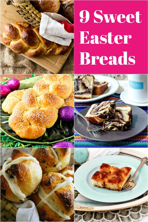 collage of 5 images of Easter bread. Text reads 9 Sweet Easter Breads