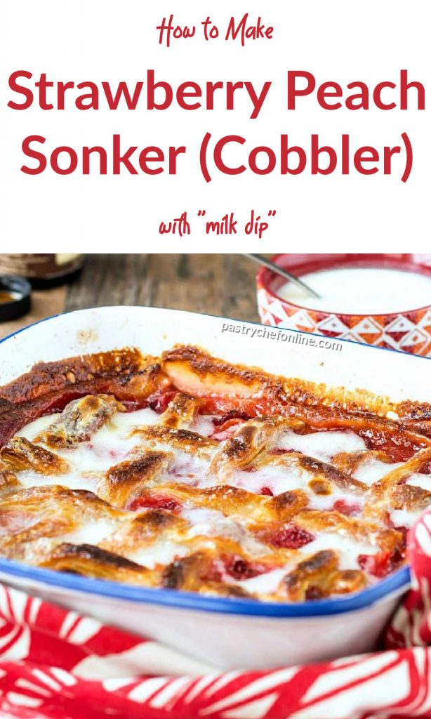"""baking dish of strawberry peach sonker text reads """"how to make strawbbery peach sonker (Cobbler) with """"milk dip"""""""""""