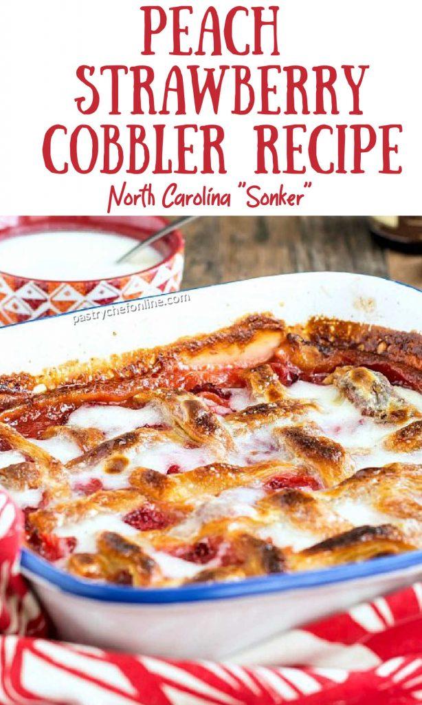 "close up image of fruit dessert with lattice crust text reads ""peach strawberry cobbler recipe North Carolina cobbler"""