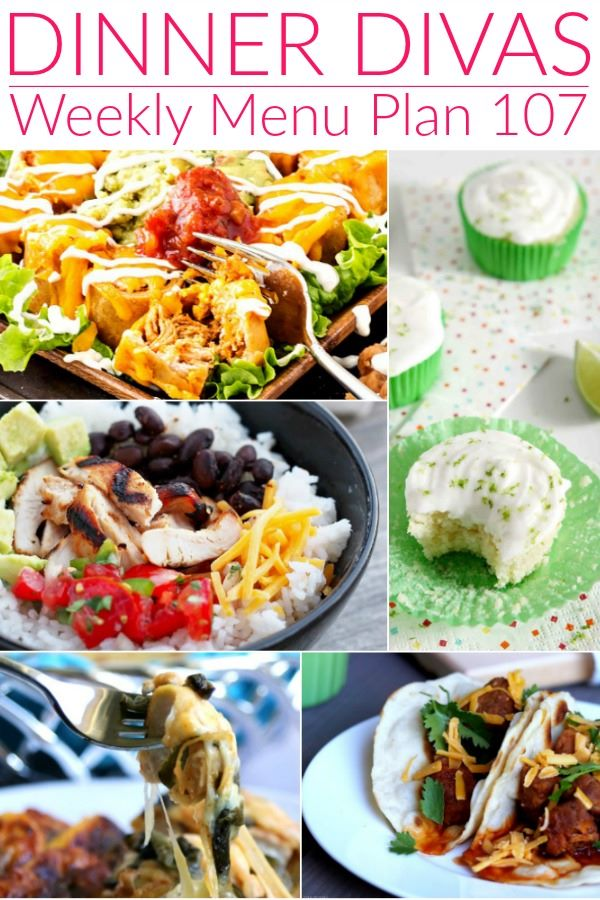 """a collage of cinco de mayo recipes for the weekly meal plan. Text reads """"Dinner Divas Weekly Menu Plan 107"""""""