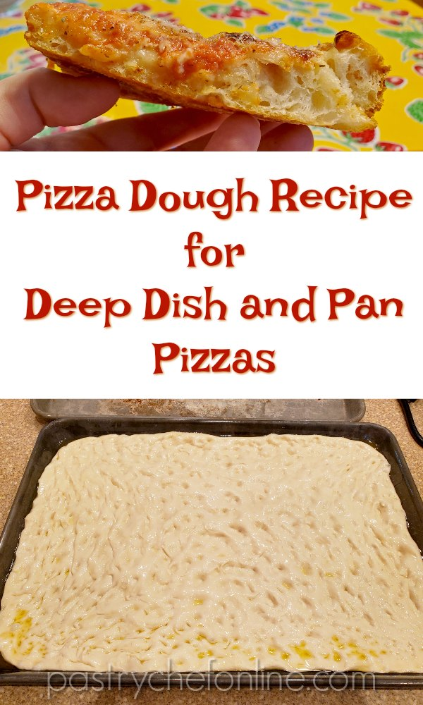"""vertical image of cross section of deep dish pizza and a tray of grandma pizza dough. Text reads """"pizza dough recipe for deep dish and pan pizzas"""