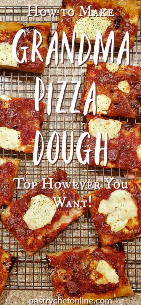 """image of slices of grandma pizza on a cooling rack text reads """"how to make grandma pizza dough top however you want"""""""