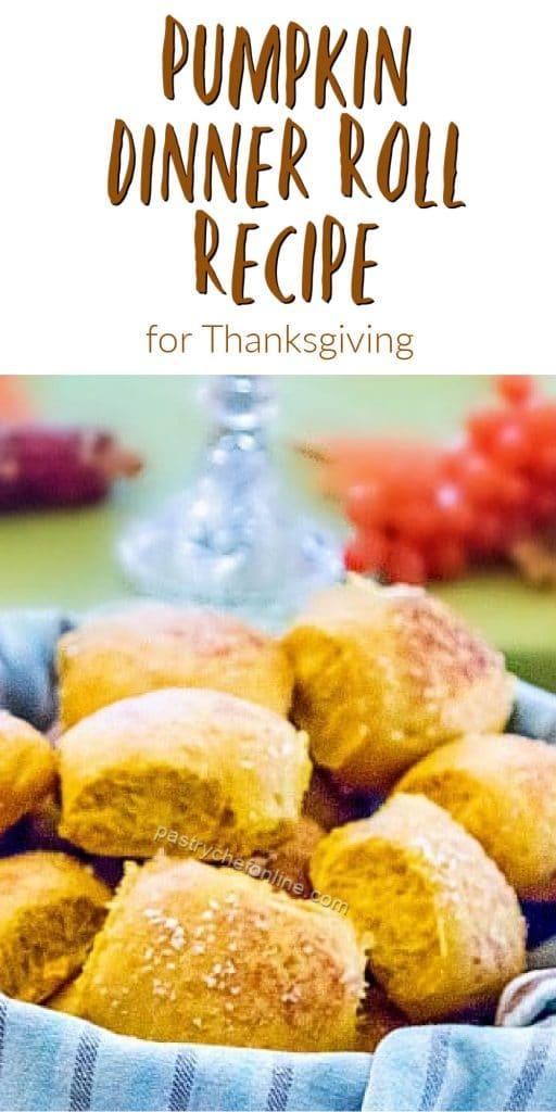 """pumpkin rolls pin text reads """"pumpkin dinner roll recipe for Thanksgiving"""""""