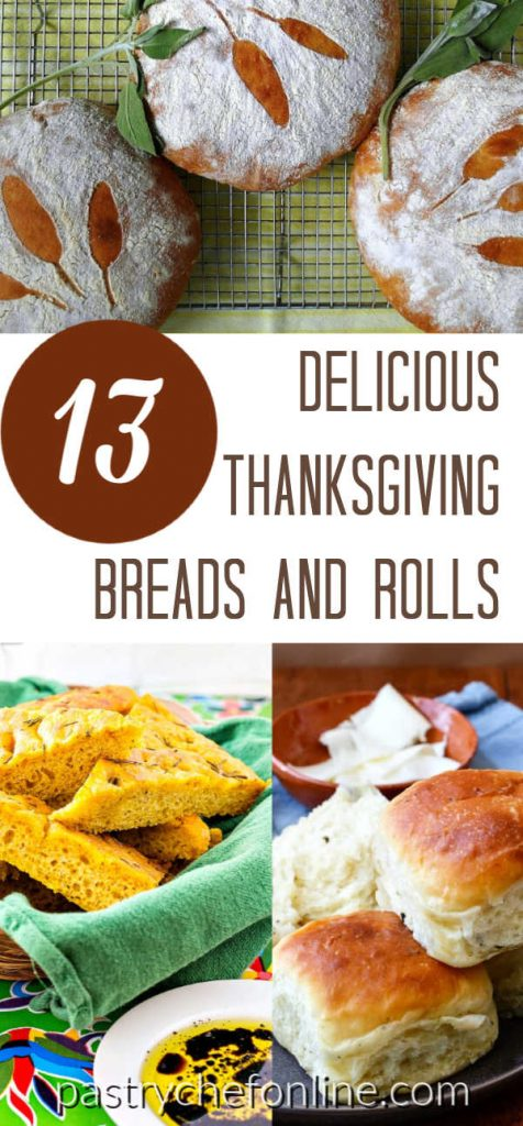 """pin showing 3 images of bread and rolls. text reads """"13 delicious Thanksgiving Breads and Rolls"""""""