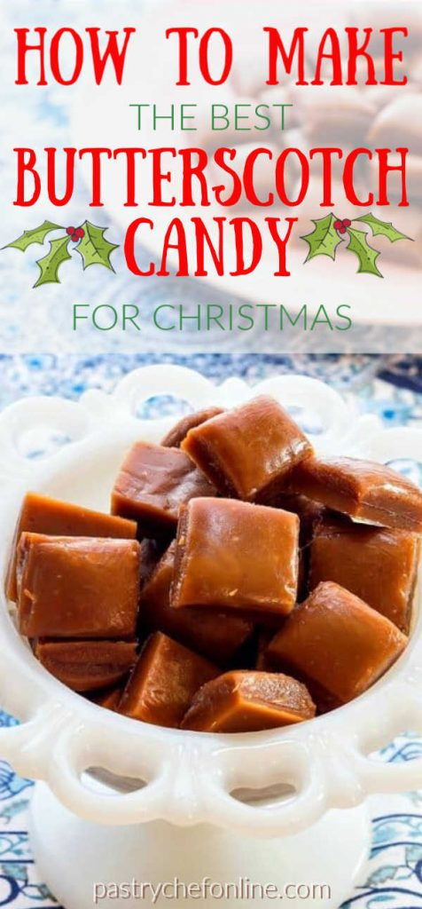 """pin image text reads """"how to make the best butterscotch candy for Christmas"""""""