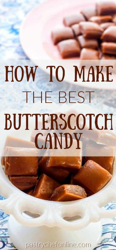 """pin for butterscotch candy text reads """"how to make the best butterscotch candy"""""""