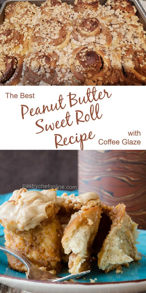 """close up of sweet roll and a tray of baked rolls text reads """"the best peanut butter sweet roll recipe with coffee glaze"""""""