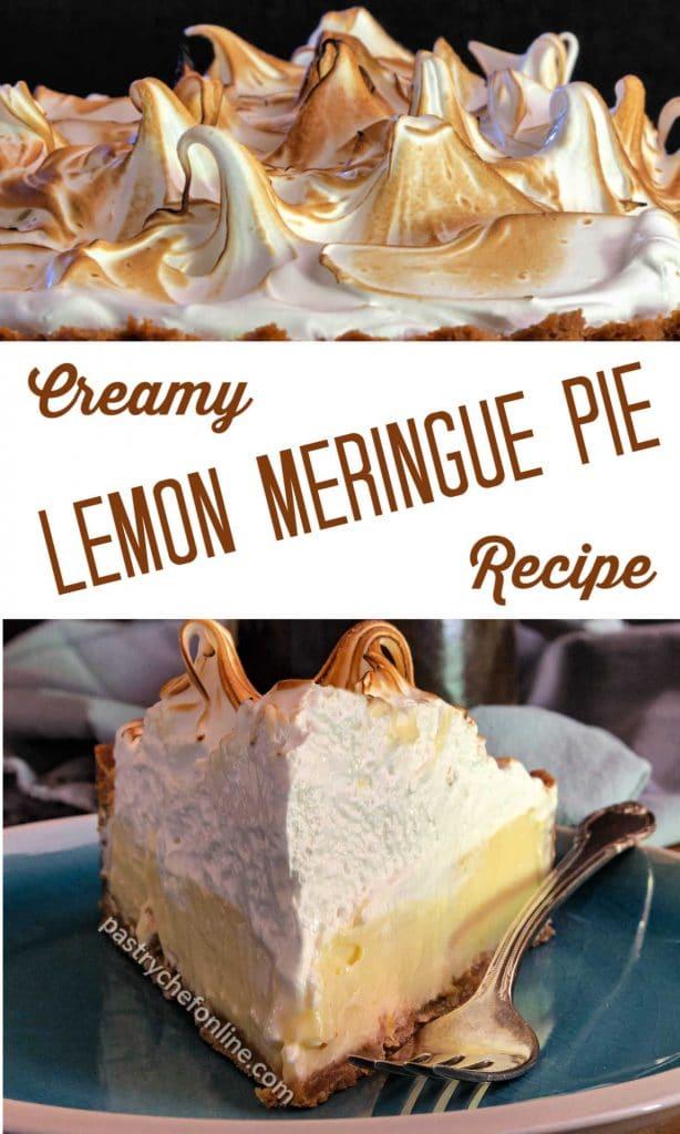 "2 images of lemon meringue pie with text reading ""creamy lemon meringue pie recipe"""