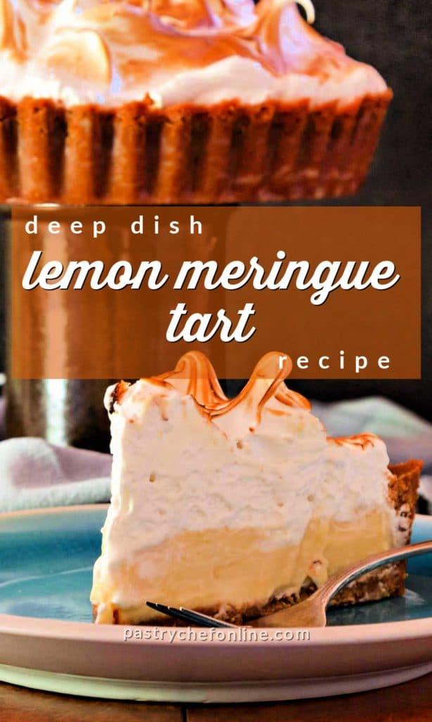 "pin image of slice of deep dish tart. text reads ""deep dish lemon meringue tart recipe"""