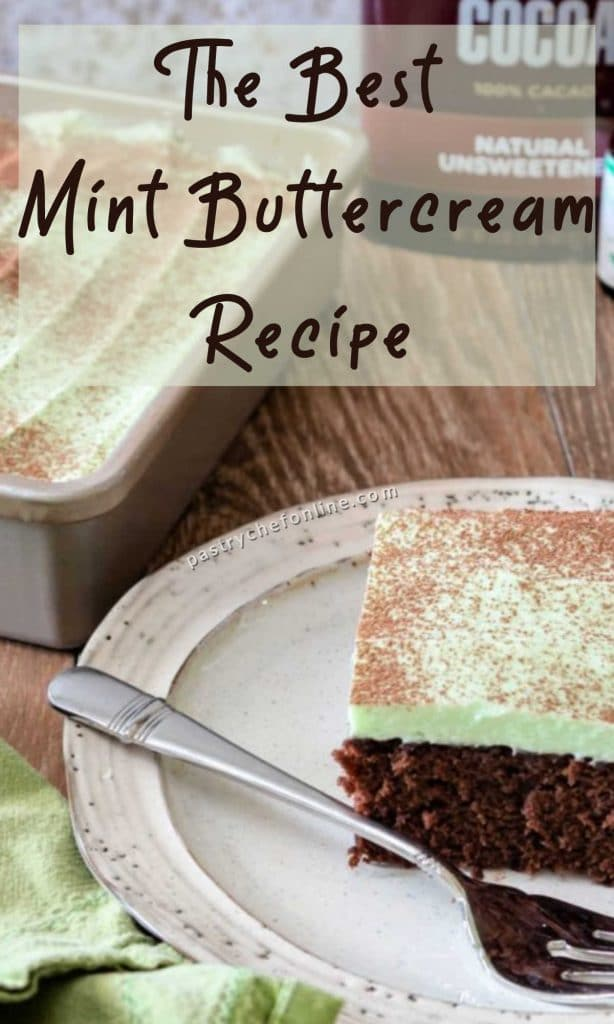 """cake frosted with mint buttercream text reads """"the best mint buttercream recipe"""""""