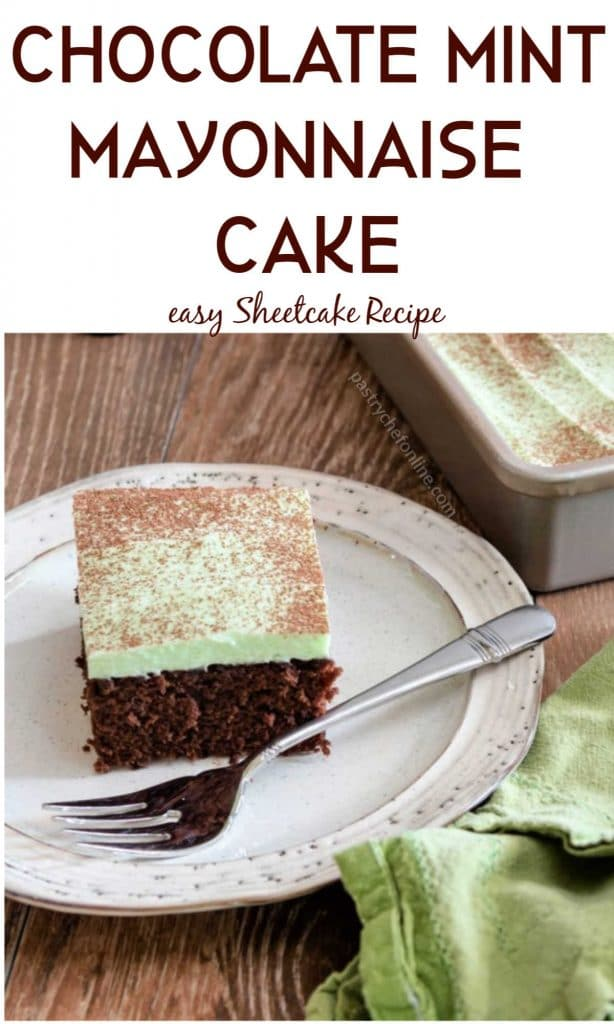 """chocolate cake on a plate text reads """"chocolate mint mayonnaise cake with mint frosting"""""""